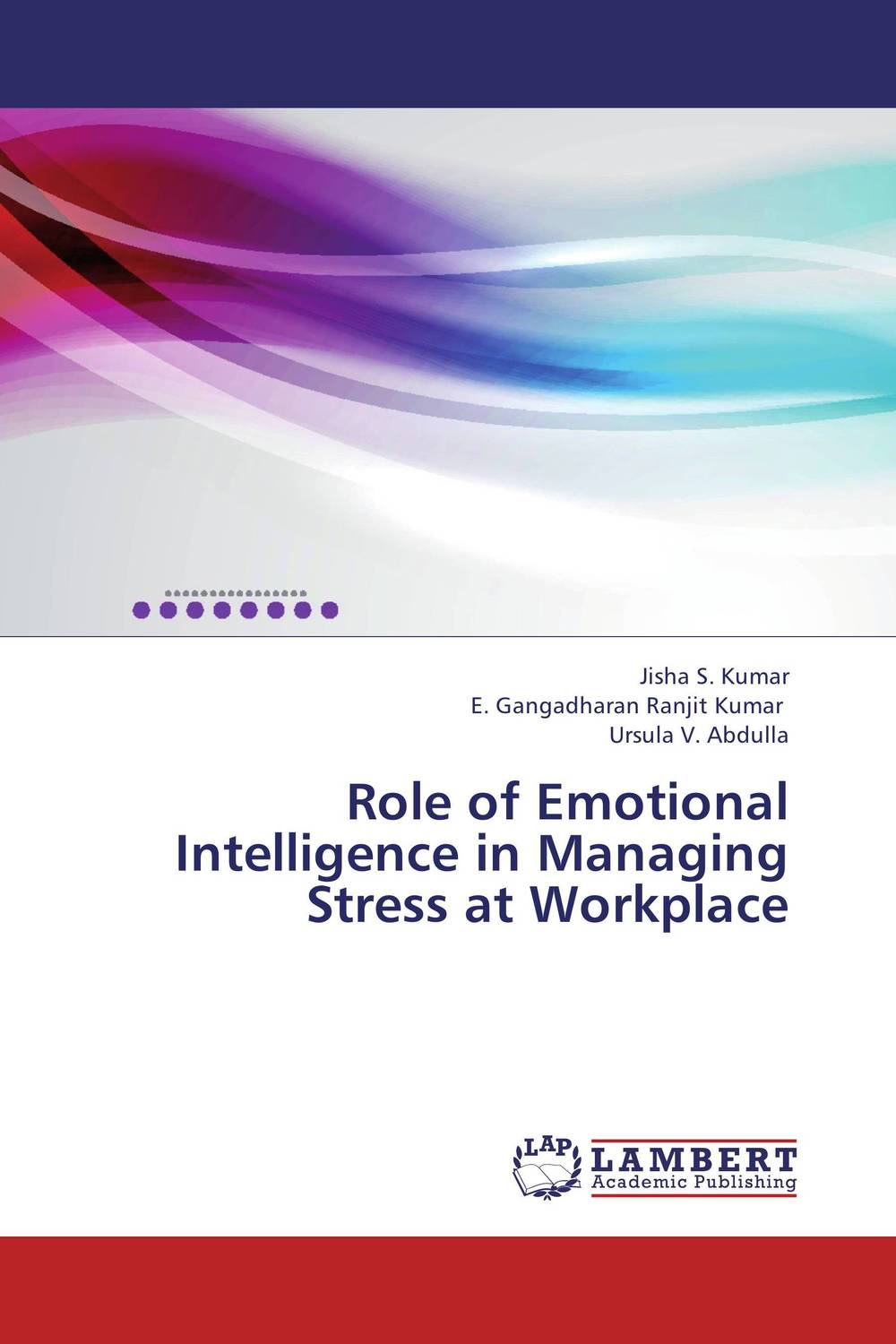 Role of Emotional Intelligence in Managing Stress at Workplace alexander mishkin how to stay young it