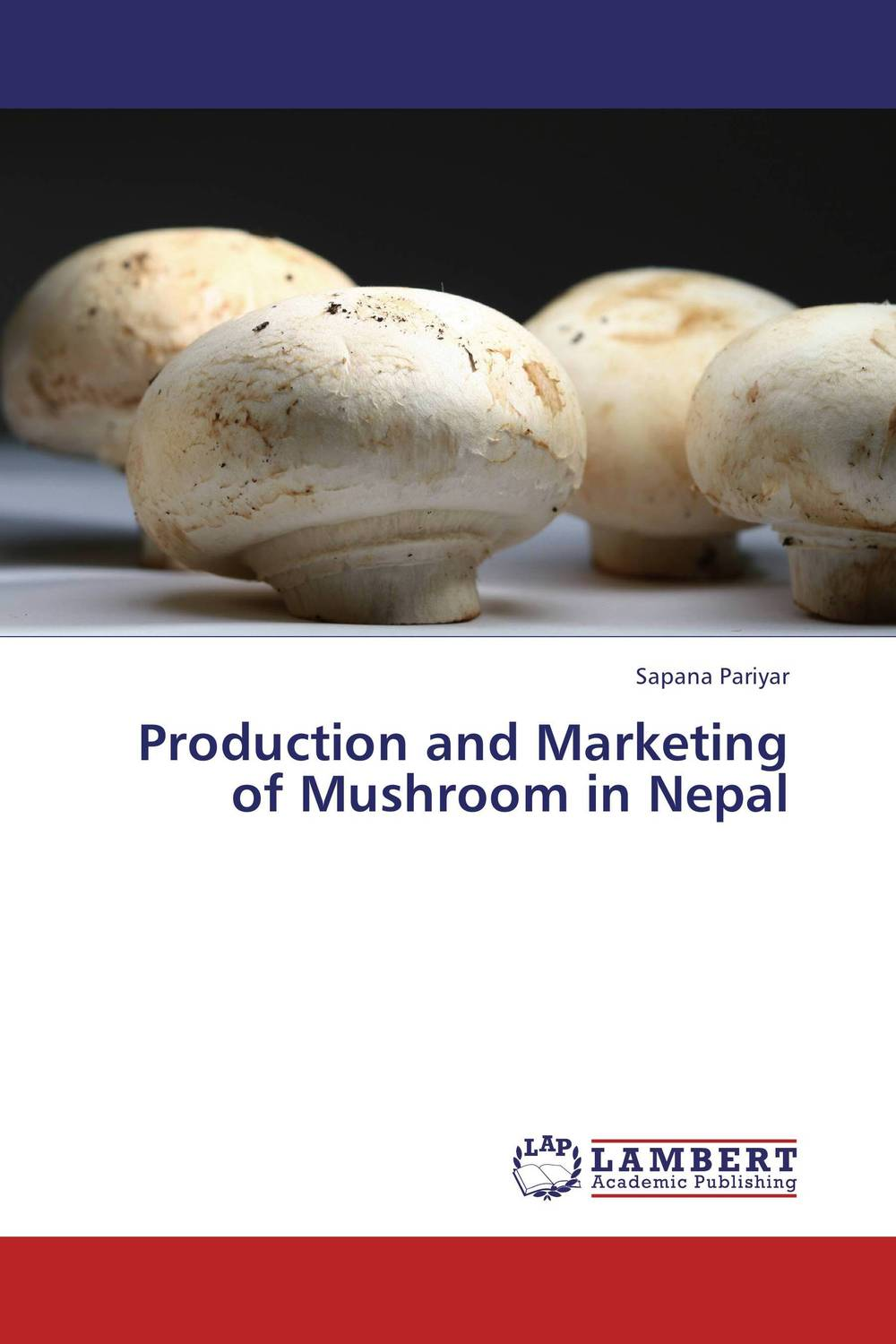Production and Marketing of Mushroom in Nepal tuarira mtaita and itai mutukwa mushroom a crop of choice