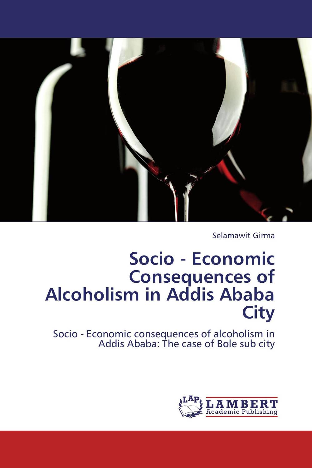 Socio - Economic Consequences of Alcoholism in Addis Ababa City the psychosocial effects of road traffic accident in addis ababa