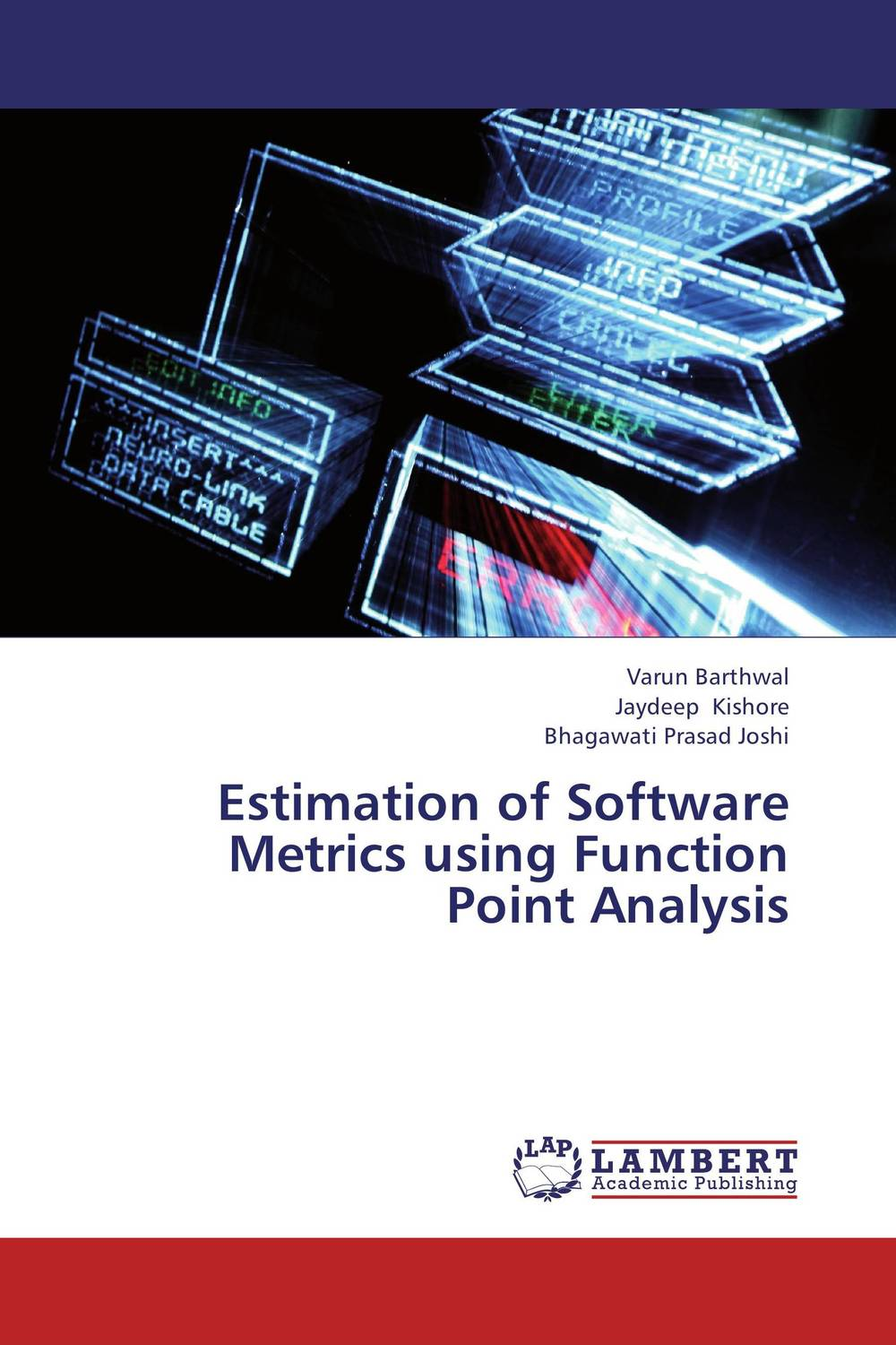 Estimation of Software Metrics using Function Point Analysis software effort estimation using artificial neural networks