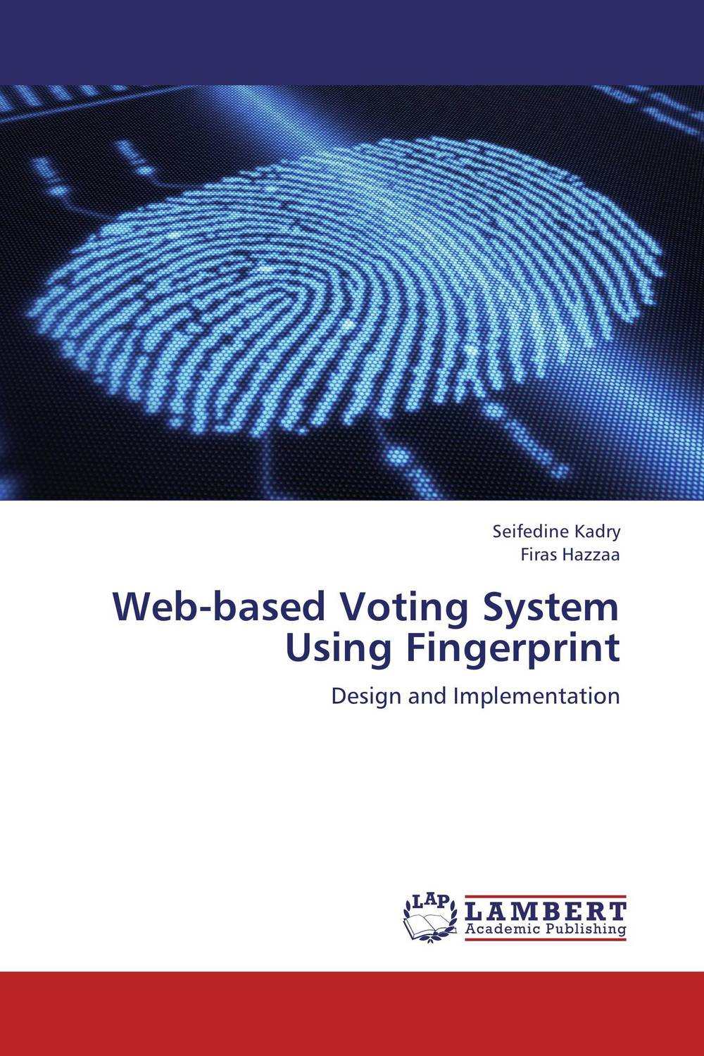 Web-based Voting System Using Fingerprint overview of web based business