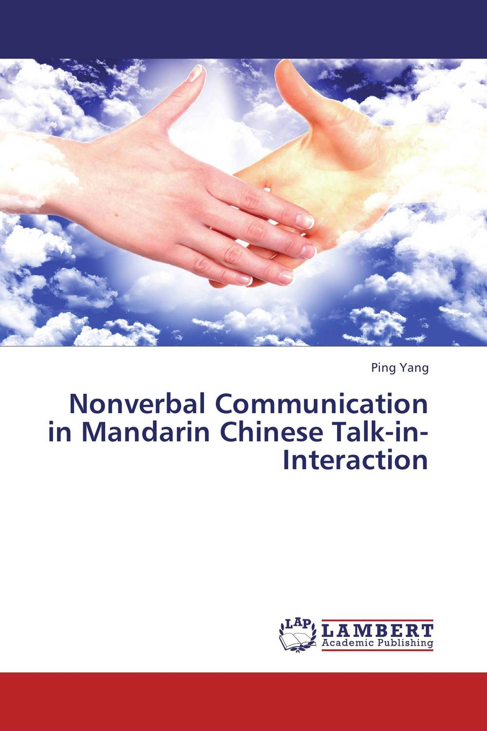 Nonverbal Communication in Mandarin Chinese Talk-in-Interaction jenefer philp focus on oral interaction