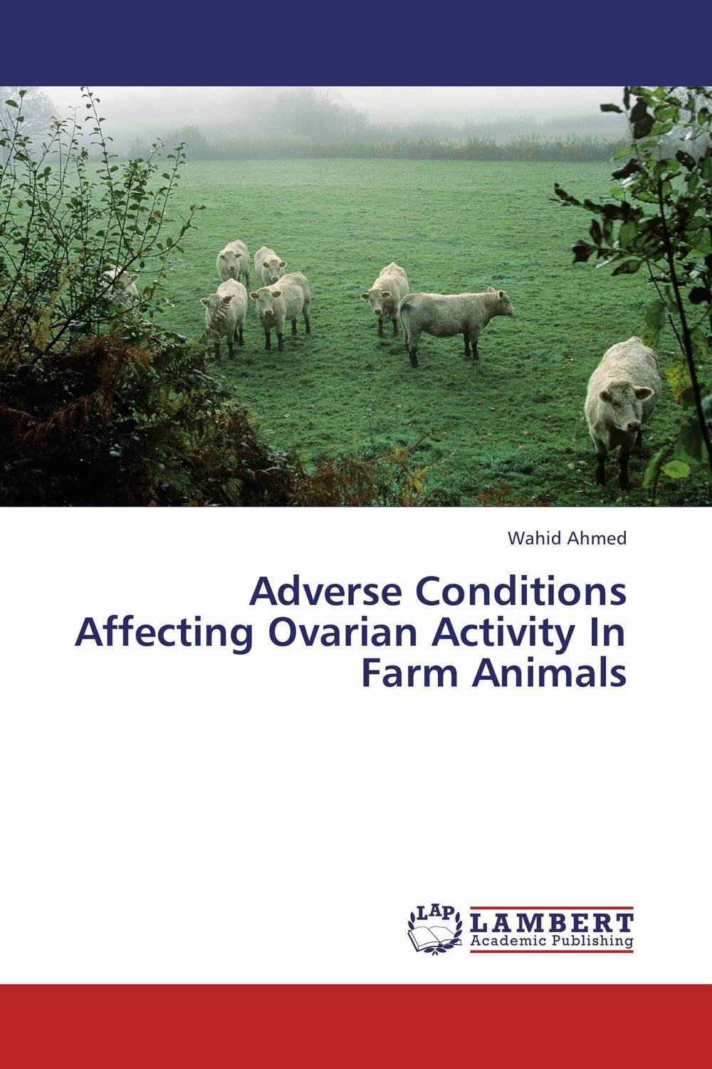 Adverse Conditions Affecting Ovarian Activity In Farm Animals vishnu gupta modulation of ovarian functions and fertility response using insulin