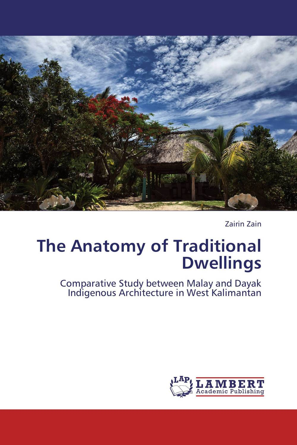 The Anatomy of Traditional Dwellings anatomy of a disappearance