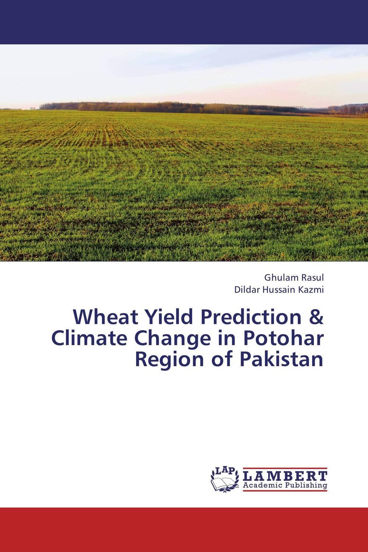Wheat Yield Prediction & Climate Change in Potohar Region of Pakistan saeed ahmad qaisrani mushtaq ahmad gill and sadia bibi zero tillage technology in rice wheat cropping system of pakistan