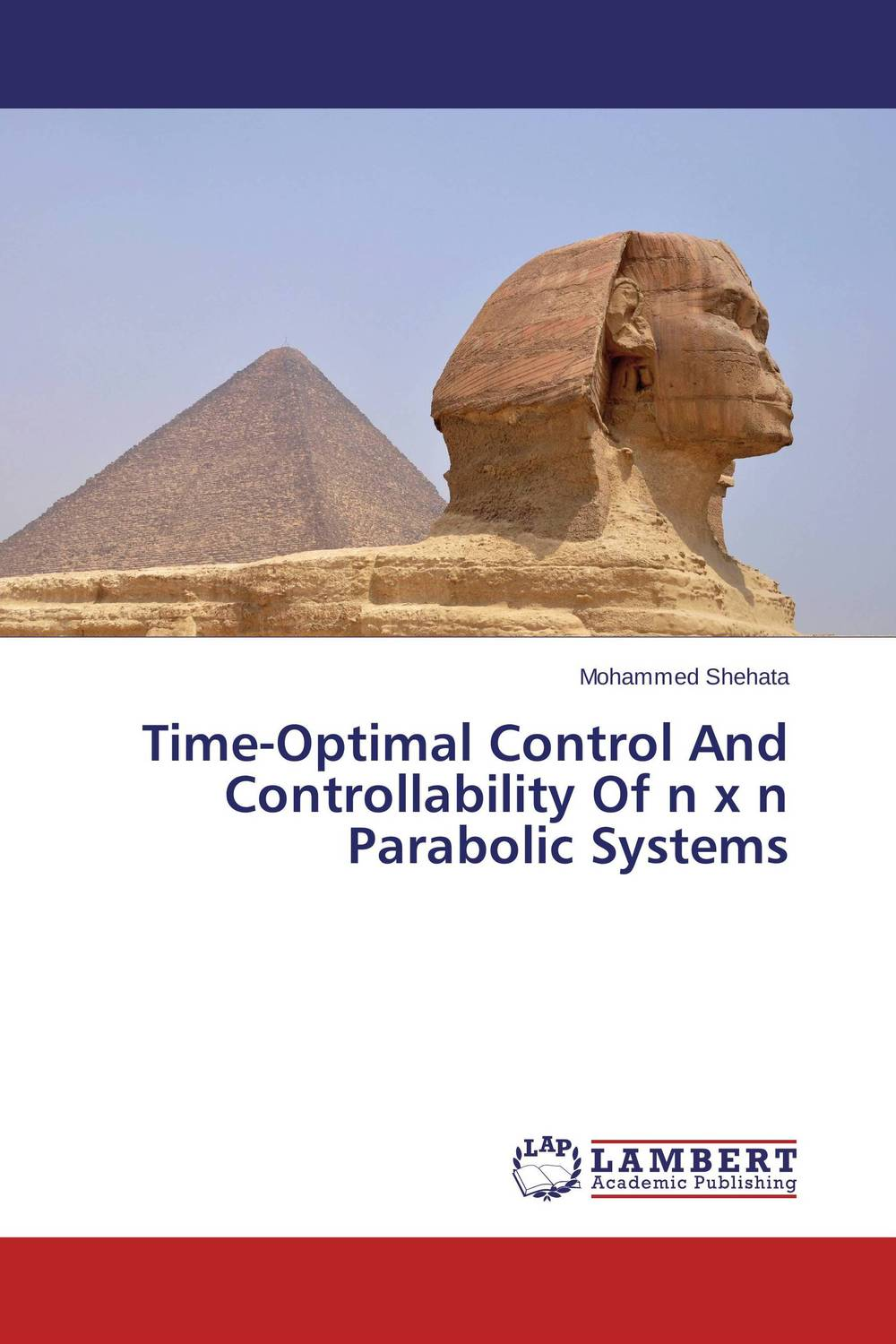 Time-Optimal Control And Controllability Of n x n Parabolic Systems thomas l vincent nonlinear and optimal control systems