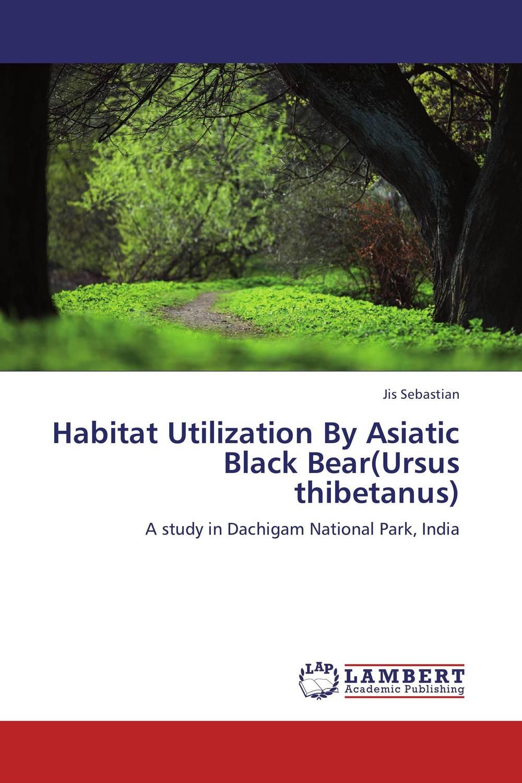 Habitat Utilization By Asiatic Black Bear(Ursus thibetanus) asiatic