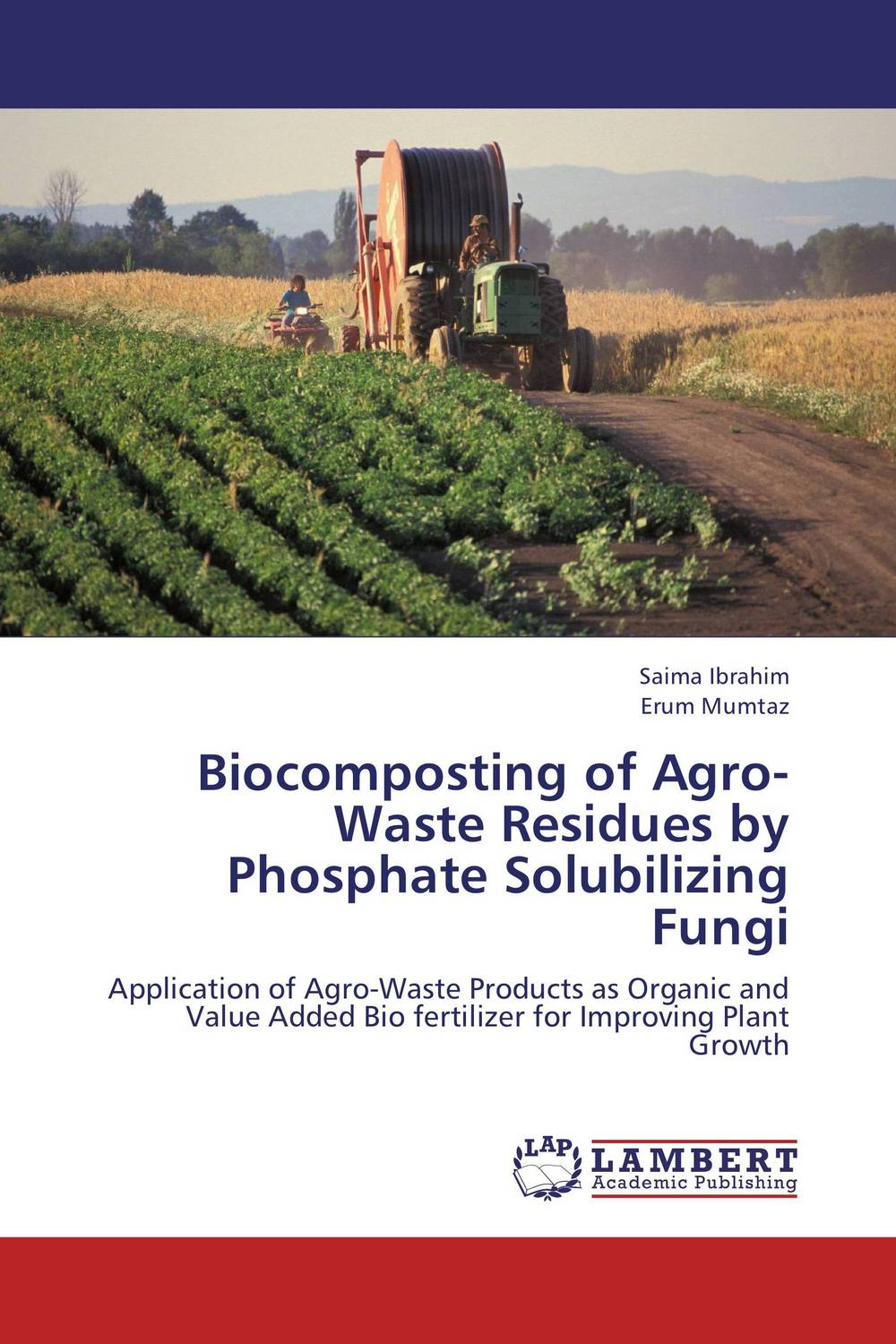 Biocomposting of Agro-Waste Residues by Phosphate Solubilizing Fungi production of cellulases by aspergillus niger