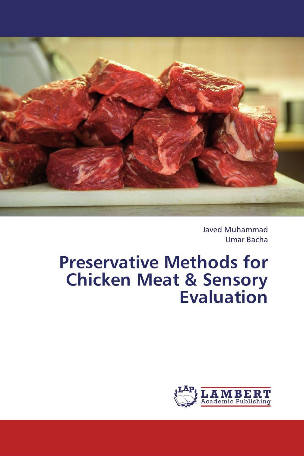 Preservative Methods for Chicken Meat & Sensory Evaluation the good food book for families