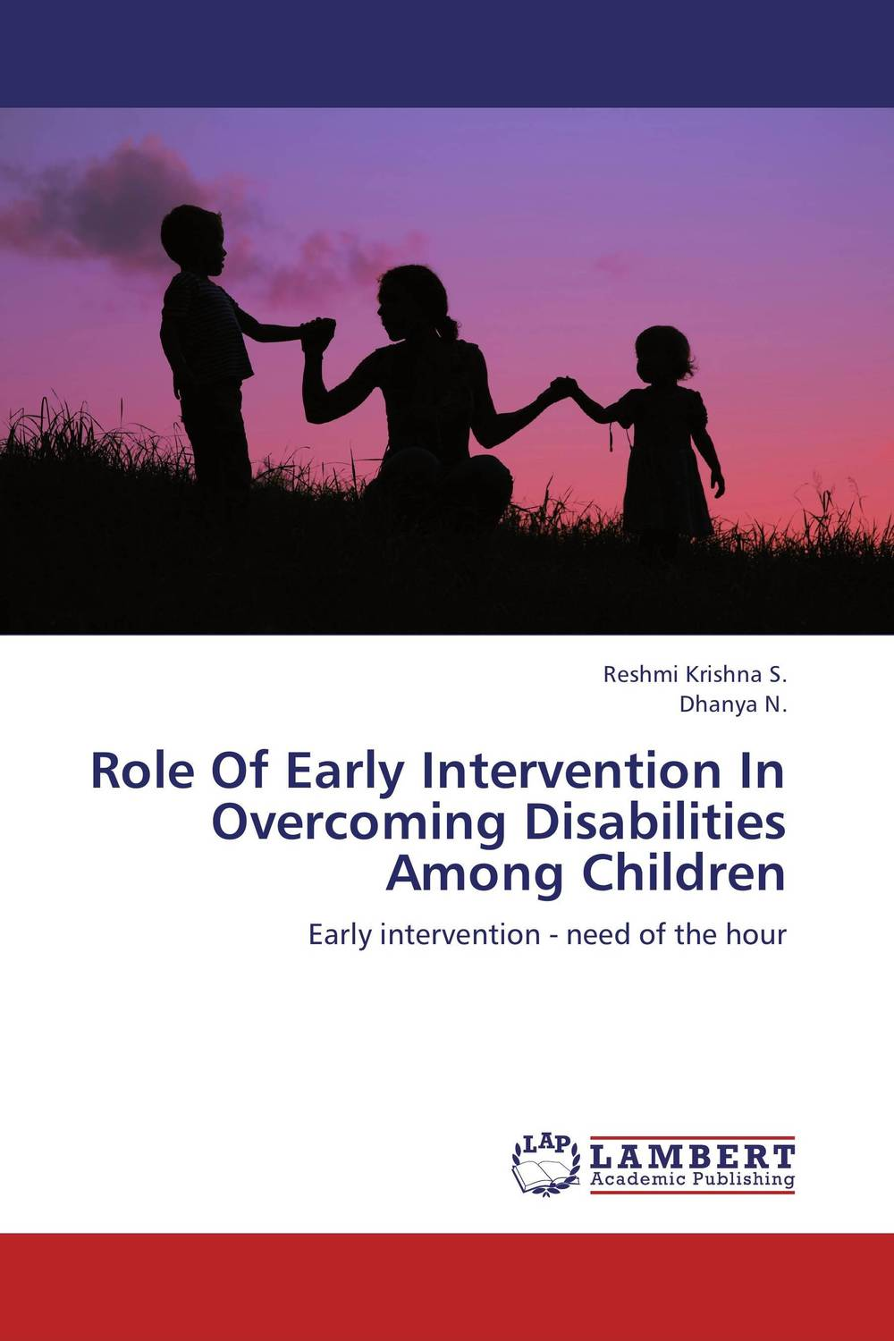 Role Of Early Intervention In Overcoming Disabilities Among Children moisei persits a shamefaced intervention the soviet intervention in iran 1920 1921