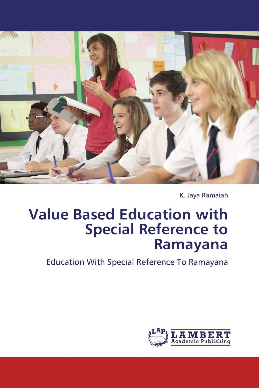 Value Based Education with Special Reference to Ramayana the ramayana