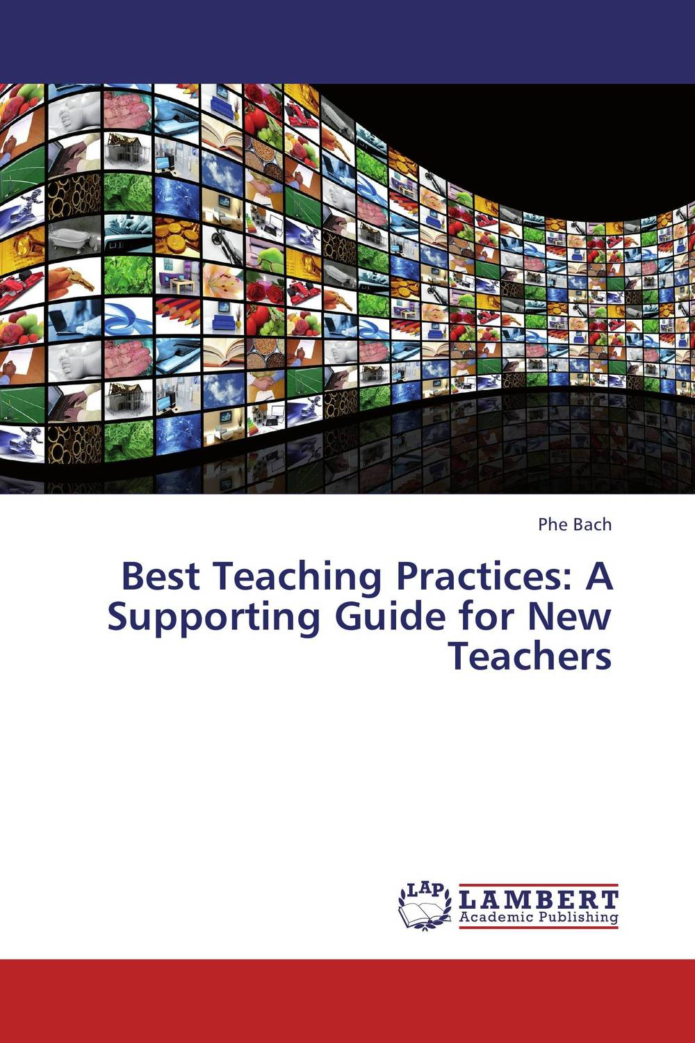 Best Teaching Practices: A Supporting Guide for New Teachers david parmenter the leading edge manager s guide to success strategies and better practices