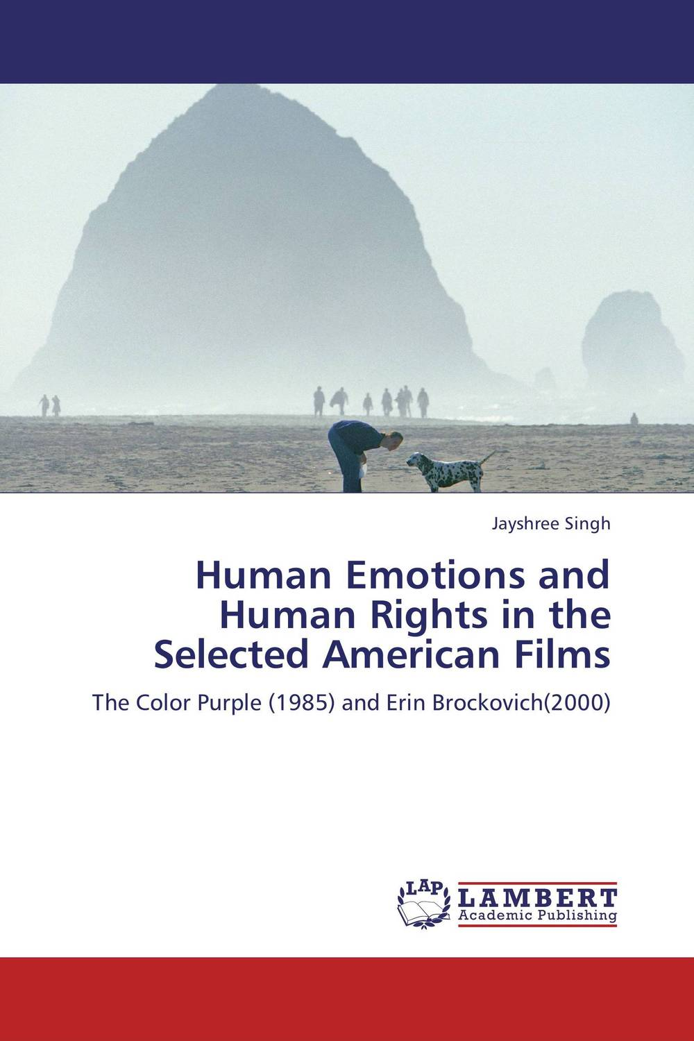 Human Emotions and Human Rights in the Selected American Films seeing things as they are