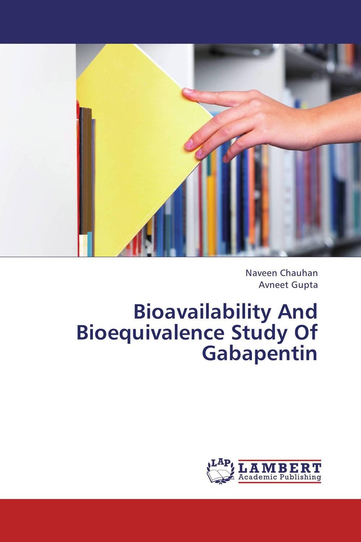 Bioavailability And Bioequivalence Study Of Gabapentin pharmaceuticals