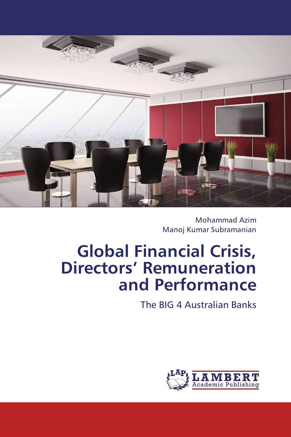 Global Financial Crisis, Directors' Remuneration and Performance financial performance analysis