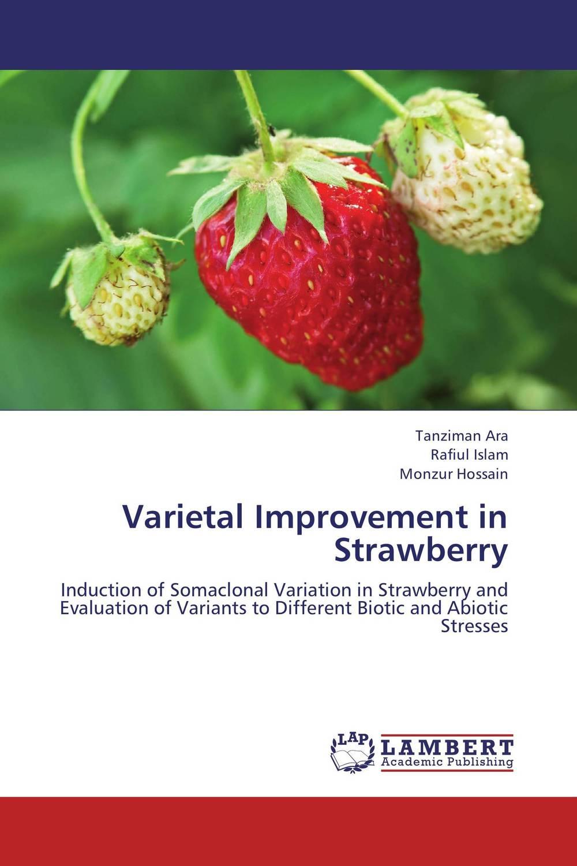 Varietal Improvement in Strawberry found in brooklyn
