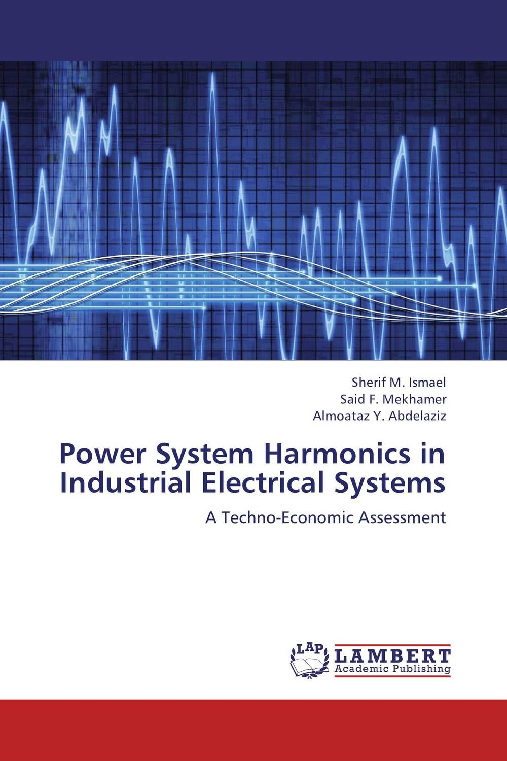 Power System Harmonics in Industrial Electrical Systems avantika fadnis harmonics in power system