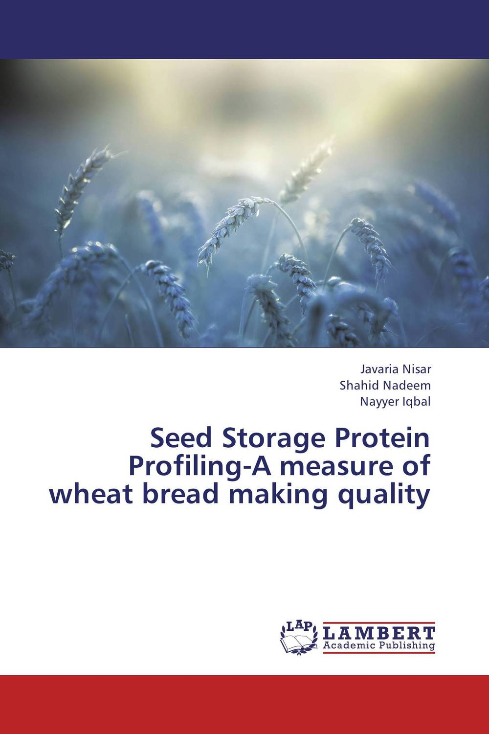 Seed Storage Protein Profiling-A measure of wheat bread making quality inheritance of important traits in bread wheat using diallel analysis page 8