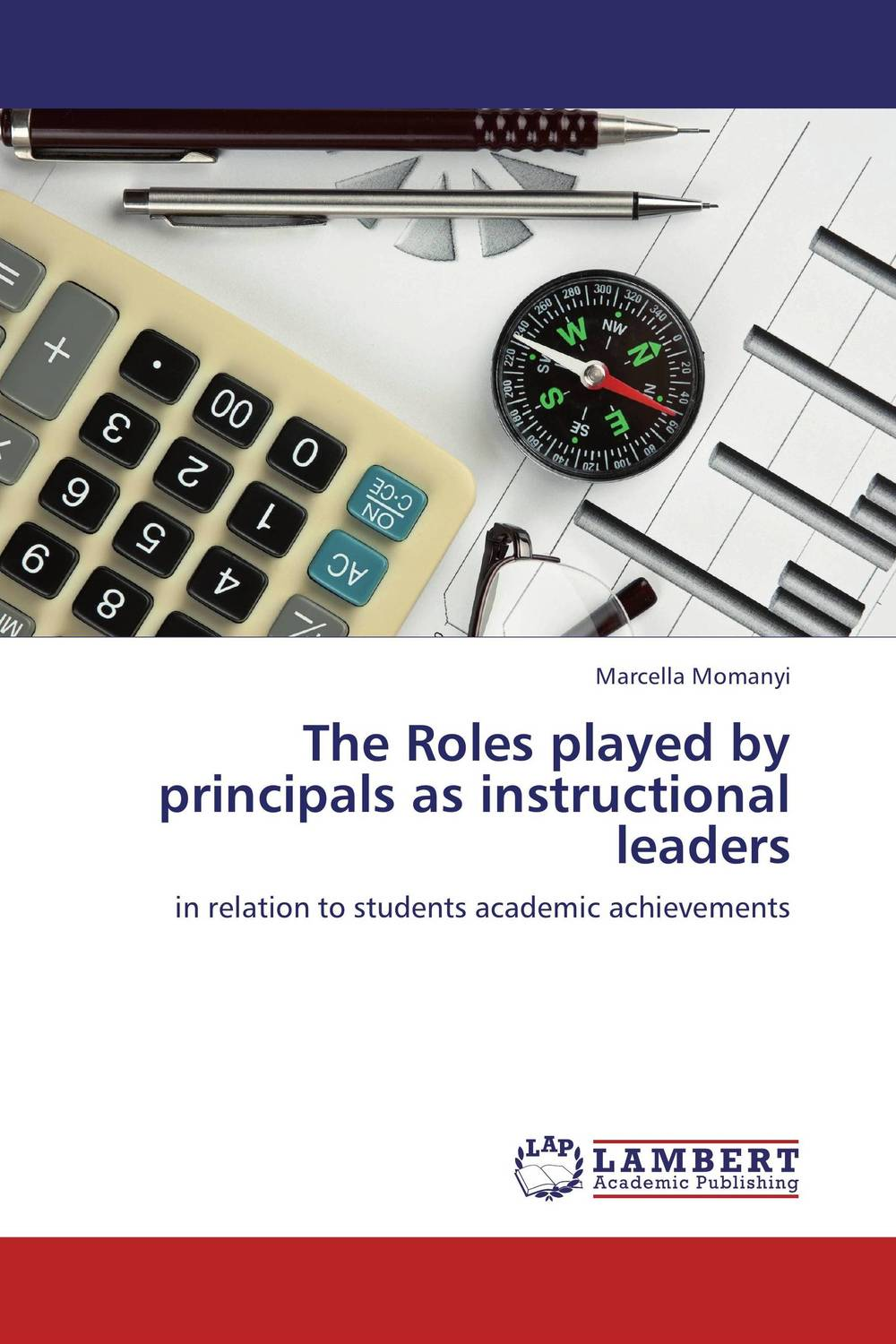 The Roles played by principals as instructional leaders zafar khan instructional leadership