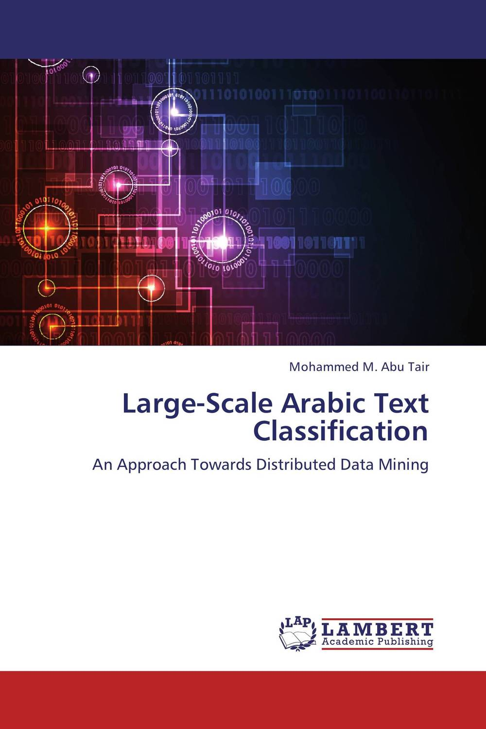 Large-Scale Arabic Text Classification parallel and bit parallel text algorithms