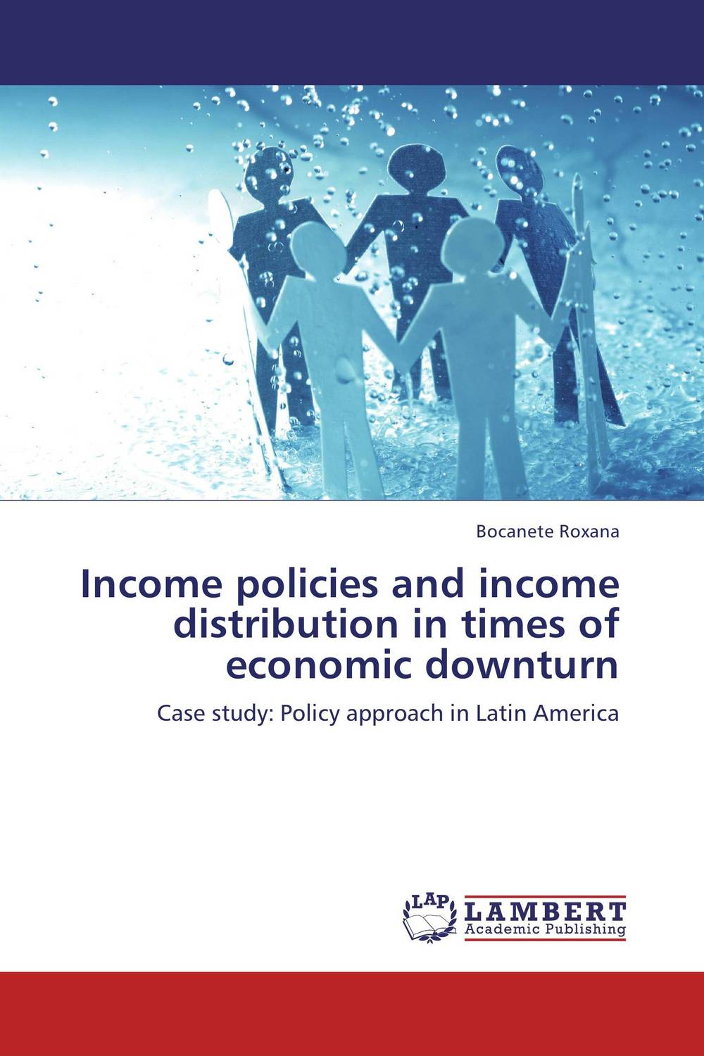 Income policies and income distribution in times of economic downturn the politics of policies – economic and social progress in latin america 2006 report