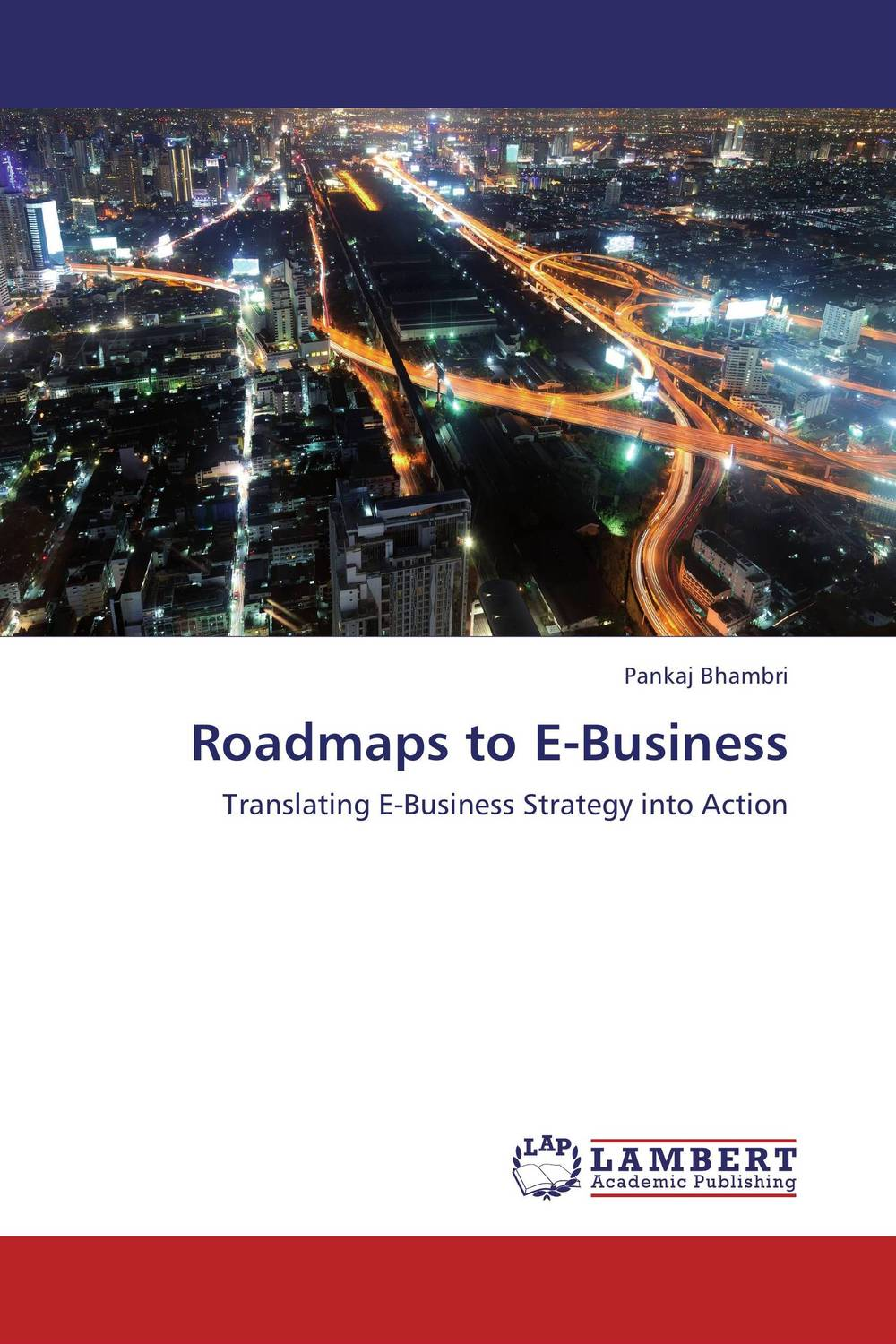 Roadmaps to E-Business e commerce a new business tool