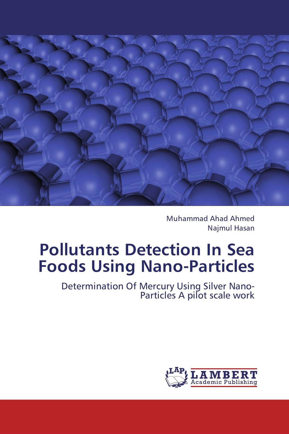Pollutants Detection In Sea Foods Using Nano-Particles utilization of nano particles to impart functionality to textiles