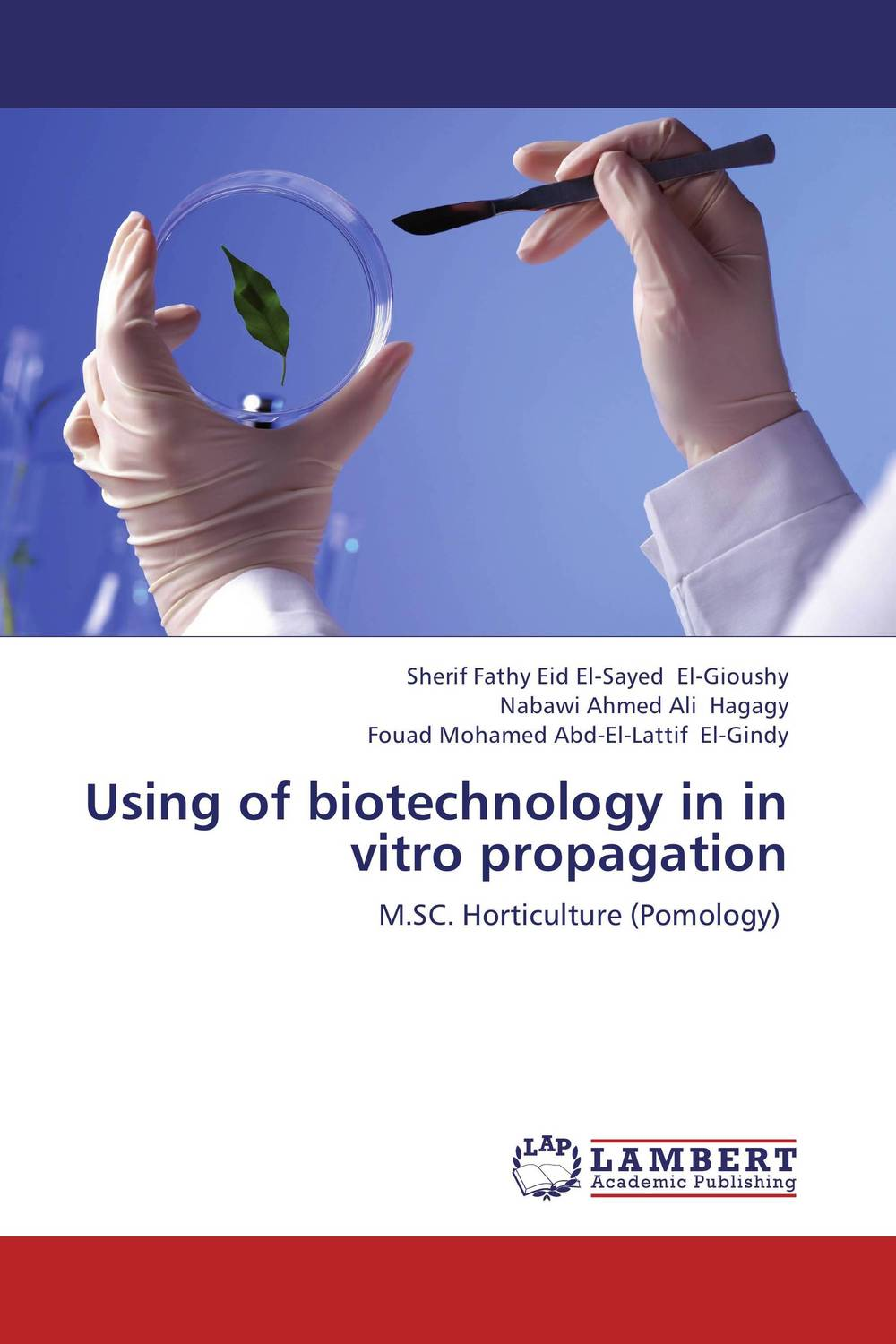 Using of biotechnology in in vitro propagation somatic hybridization as a primary cause of malignization