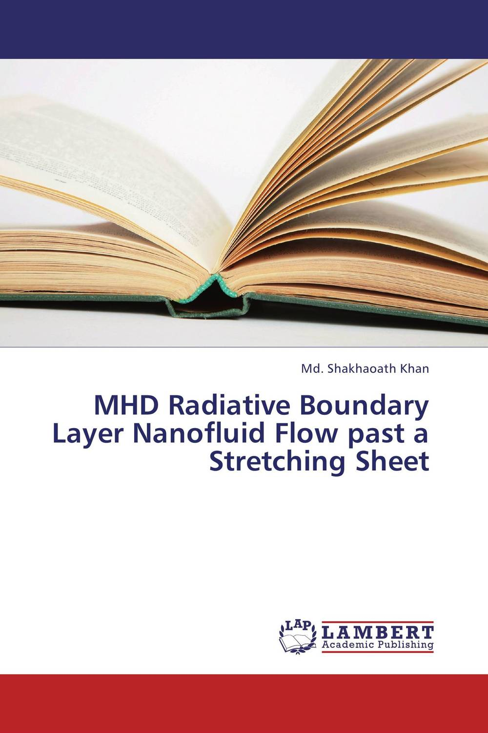 MHD Radiative Boundary Layer Nanofluid Flow past a Stretching Sheet mhd radiative boundary layer nanofluid flow past a stretching sheet