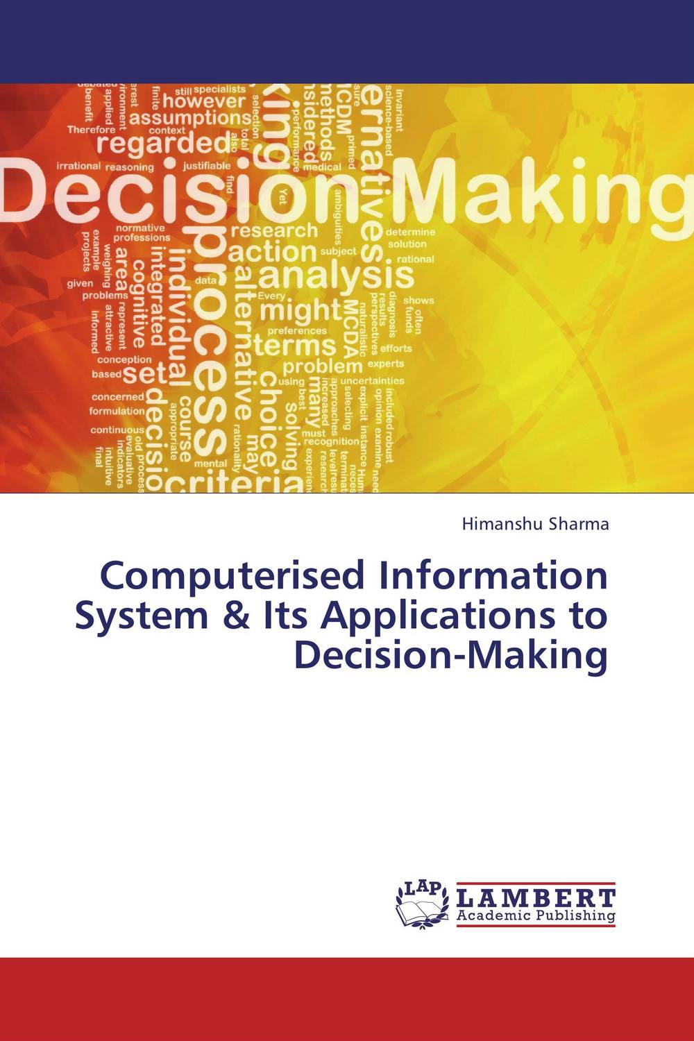 Computerised Information System & Its Applications to Decision-Making robert hillard information driven business how to manage data and information for maximum advantage