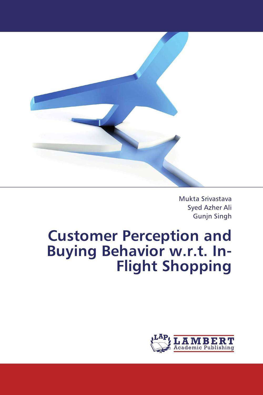 Customer Perception and Buying Behavior w.r.t. In-Flight Shopping customer buying behavior of insurance policy