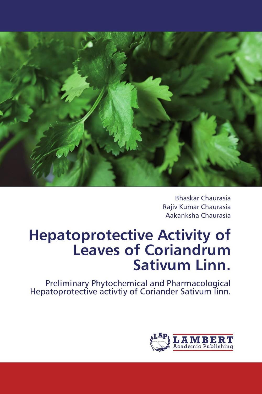Hepatoprotective Activity of Leaves of Coriandrum Sativum Linn.