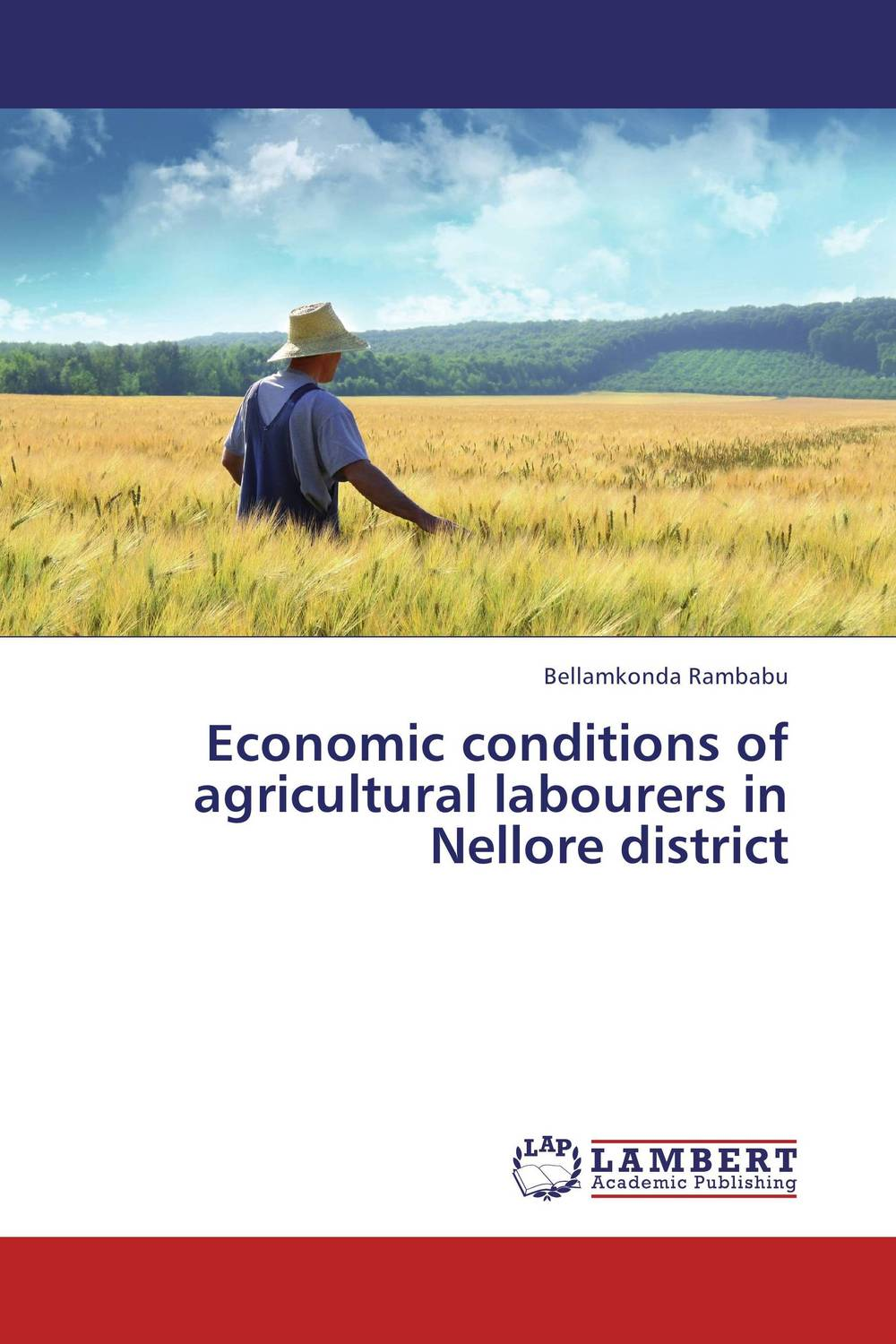 Economic conditions of agricultural labourers in Nellore district agricultural risk management in bikaner district of rajasthan