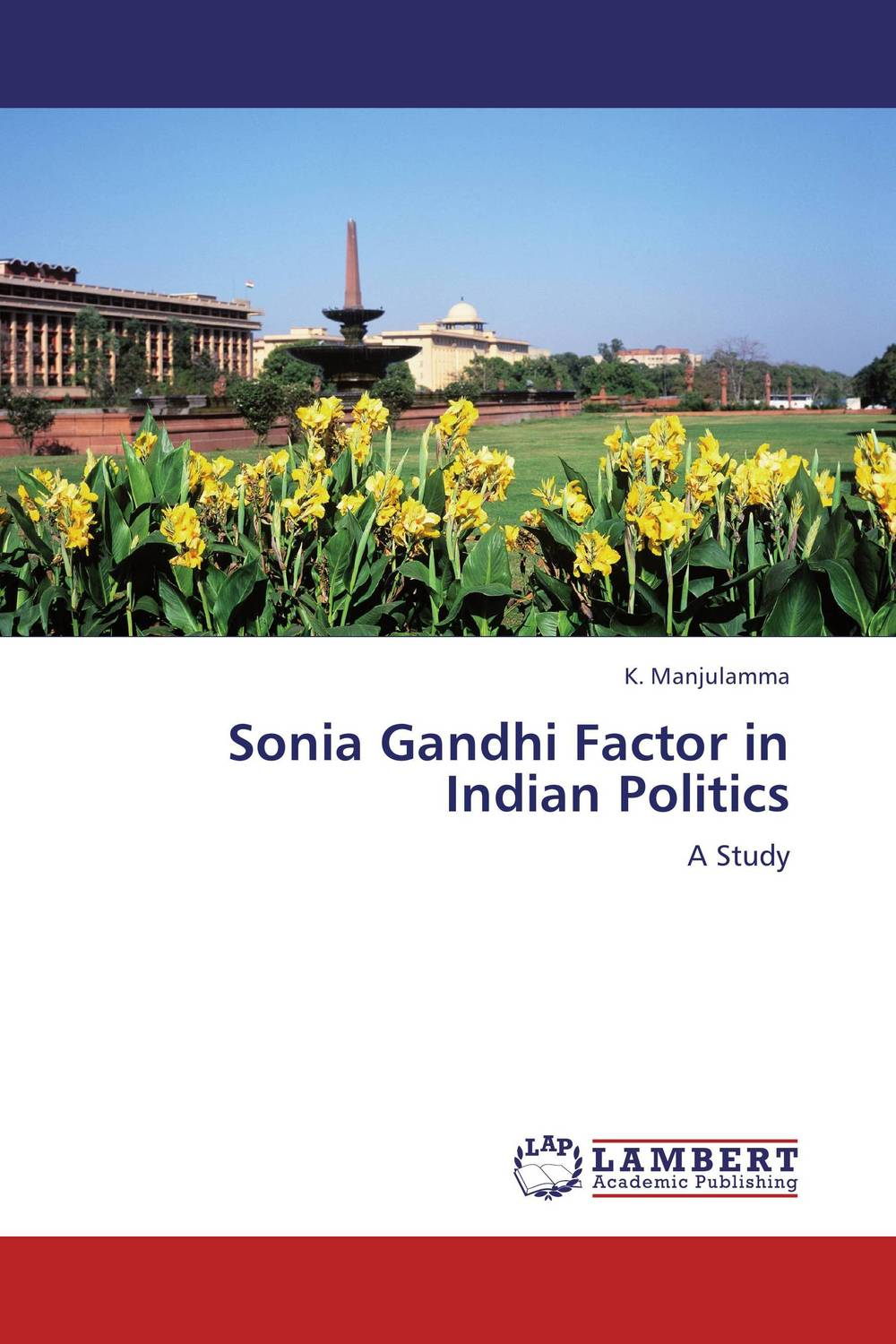 Sonia Gandhi Factor in Indian Politics