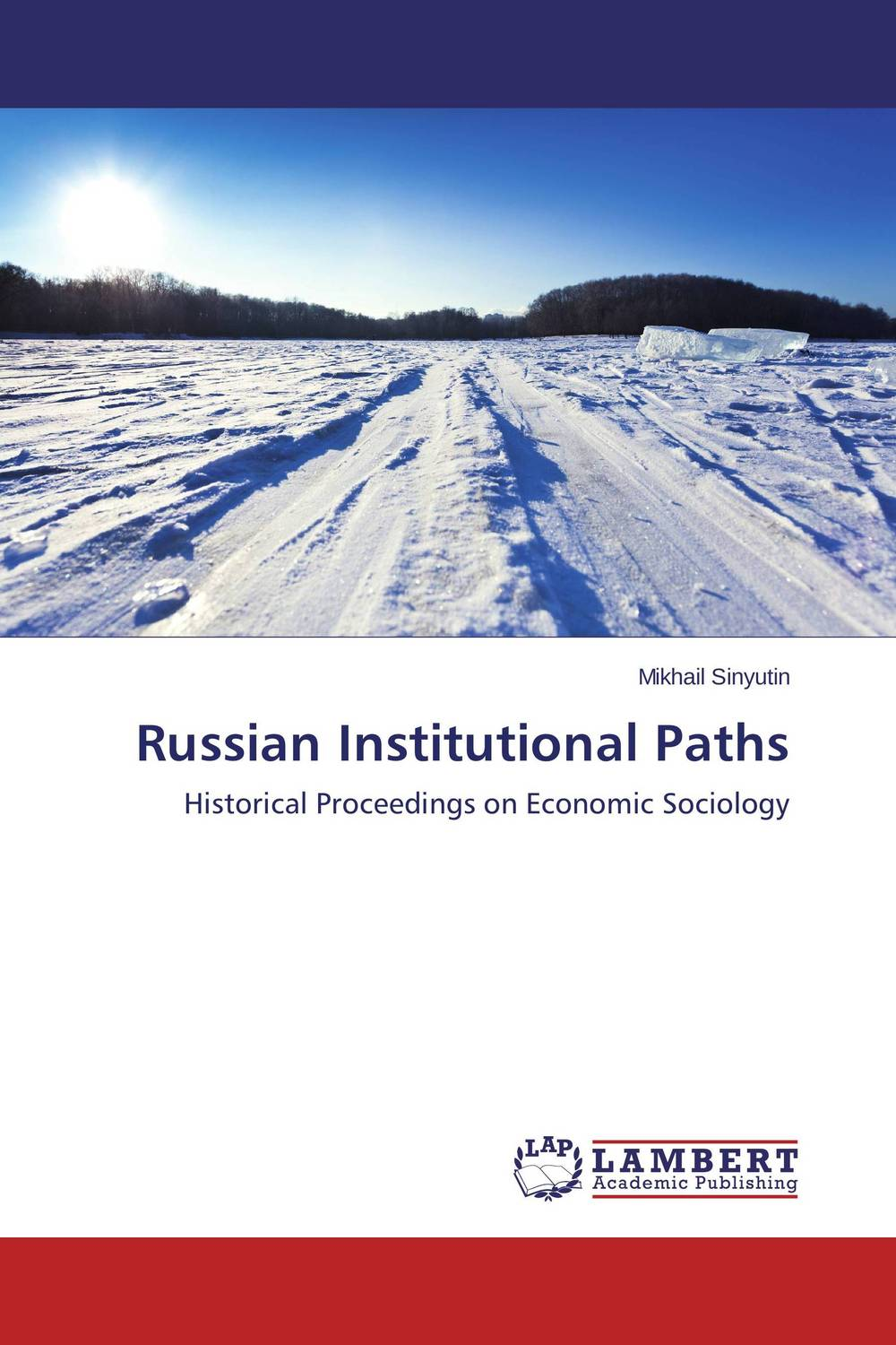 Russian Institutional Paths global historical sociology
