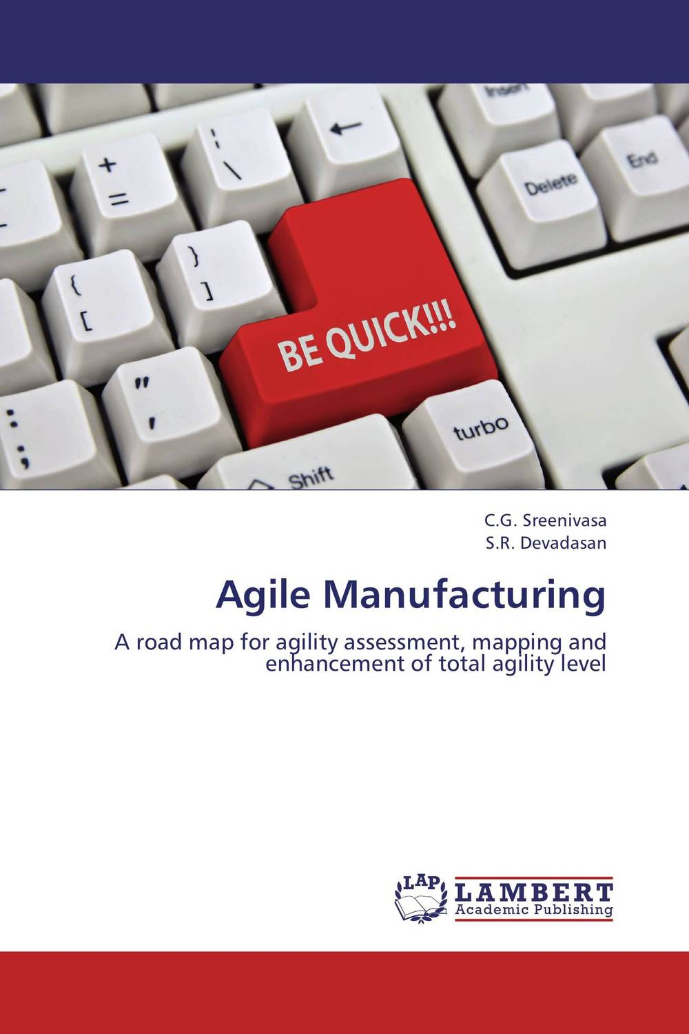 Agile Manufacturing the salmon who dared to leap higher