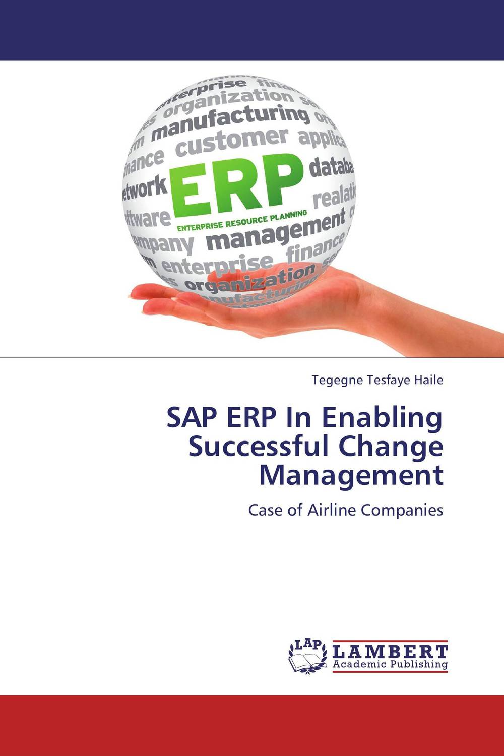 SAP ERP In Enabling Successful Change Management university management in practice and performance evaluation