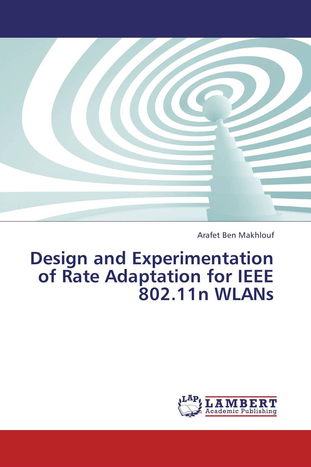 Design and Experimentation of Rate Adaptation for IEEE 802.11n WLANs kamaljeet kaur and gursimranjit singh crtp performance for voip traffic over ieee 802 11
