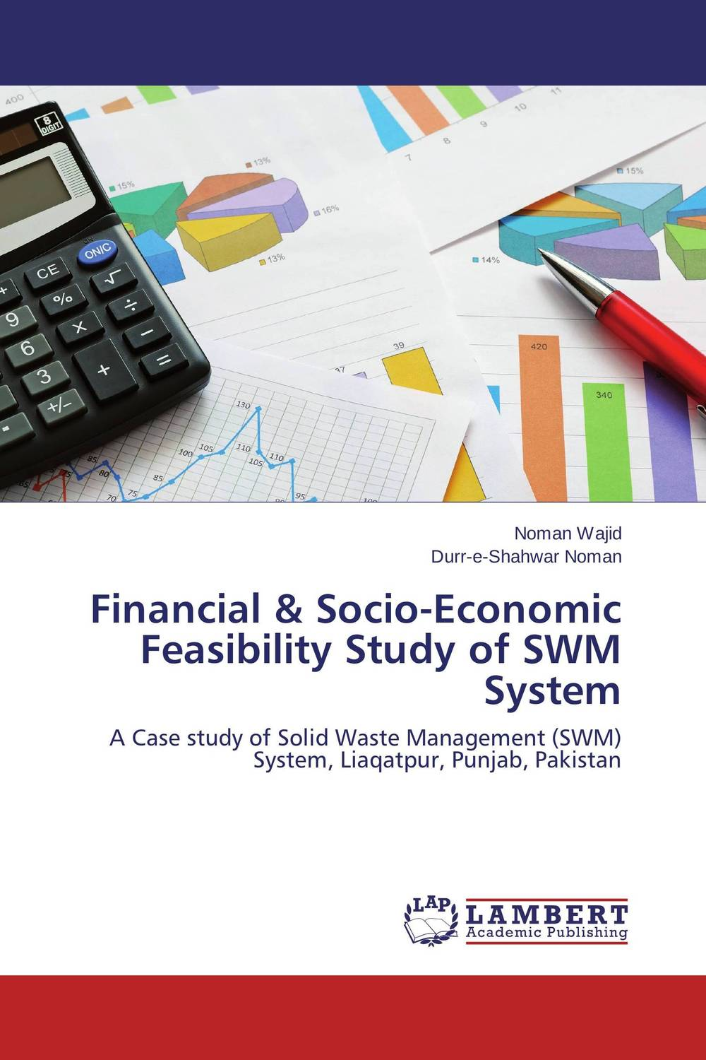Financial & Socio-Economic Feasibility Study of SWM System economic methodology