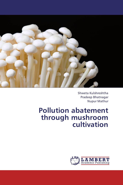 Pollution abatement through mushroom cultivation utilization of palm oil mill wastes
