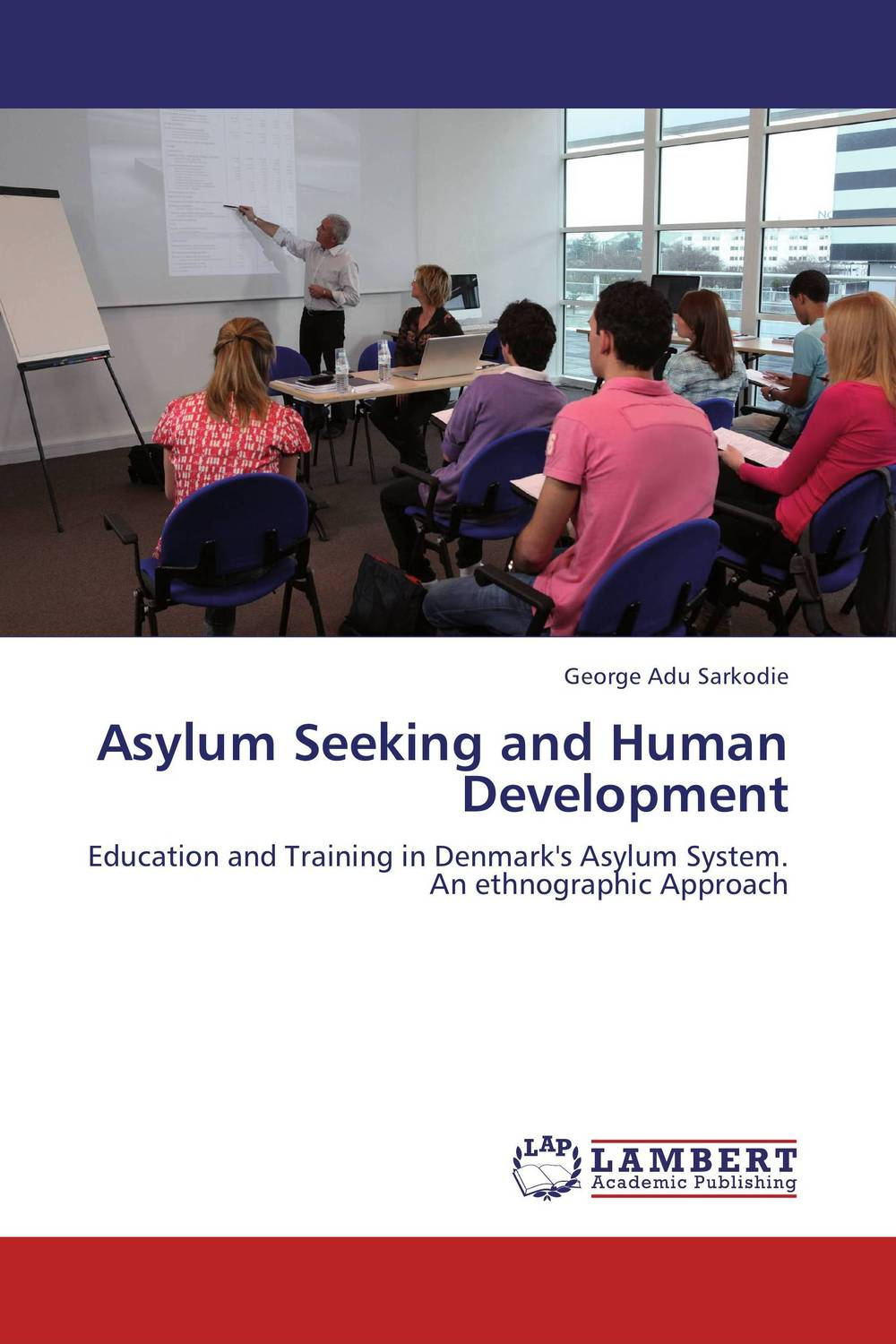 Asylum Seeking and Human Development administrative justice and asylum appeals