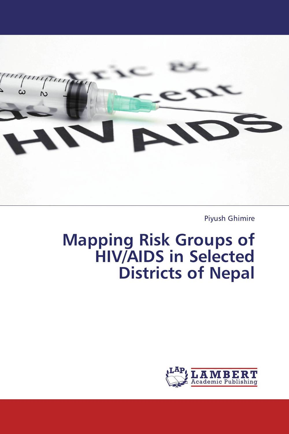 Mapping Risk Groups of HIV/AIDS in Selected Districts of Nepal prevalence of bovine cysticercosis taeniasis at yirgalem ethiopia