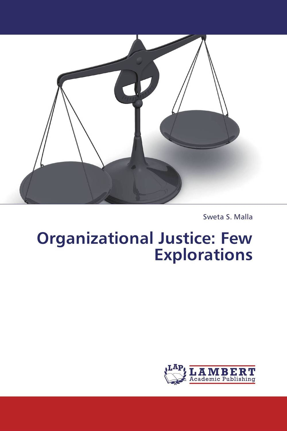 Organizational Justice: Few Explorations a few of the girls