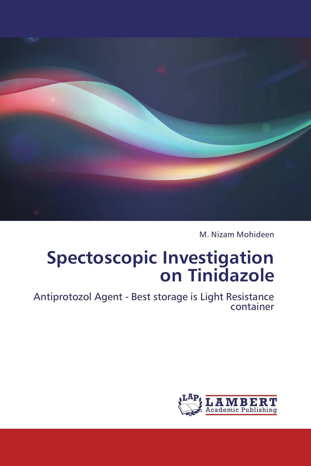 Spectoscopic Investigation on Tinidazole handbook of the exhibition of napier relics and of books instruments and devices for facilitating calculation