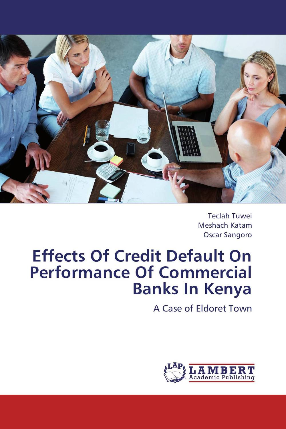 Effects Of Credit Default On Performance Of Commercial Banks In Kenya sylvain bouteille the handbook of credit risk management originating assessing and managing credit exposures