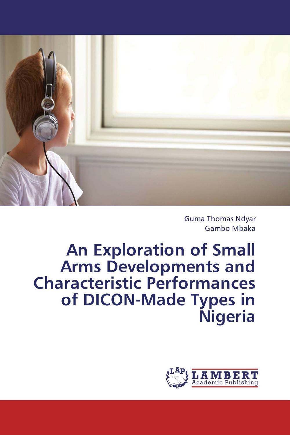 An Exploration of Small Arms Developments and Characteristic Performances of DICON-Made Types in Nigeria maggie robinson in the arms of the heiress