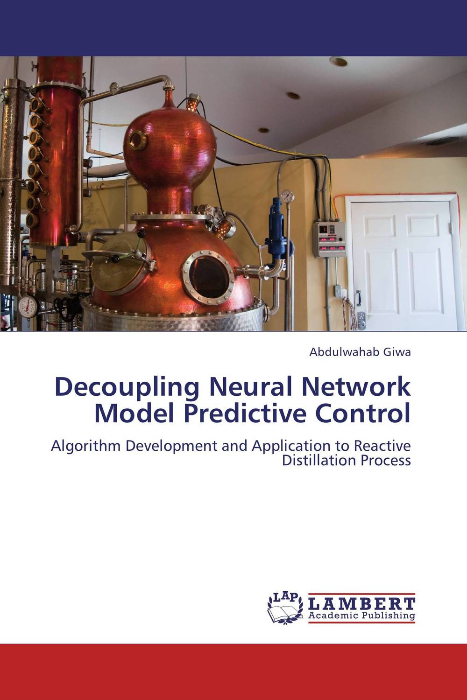 Decoupling Neural Network Model Predictive Control tigabu dagne akal constructing predictive model for network intrusion detection