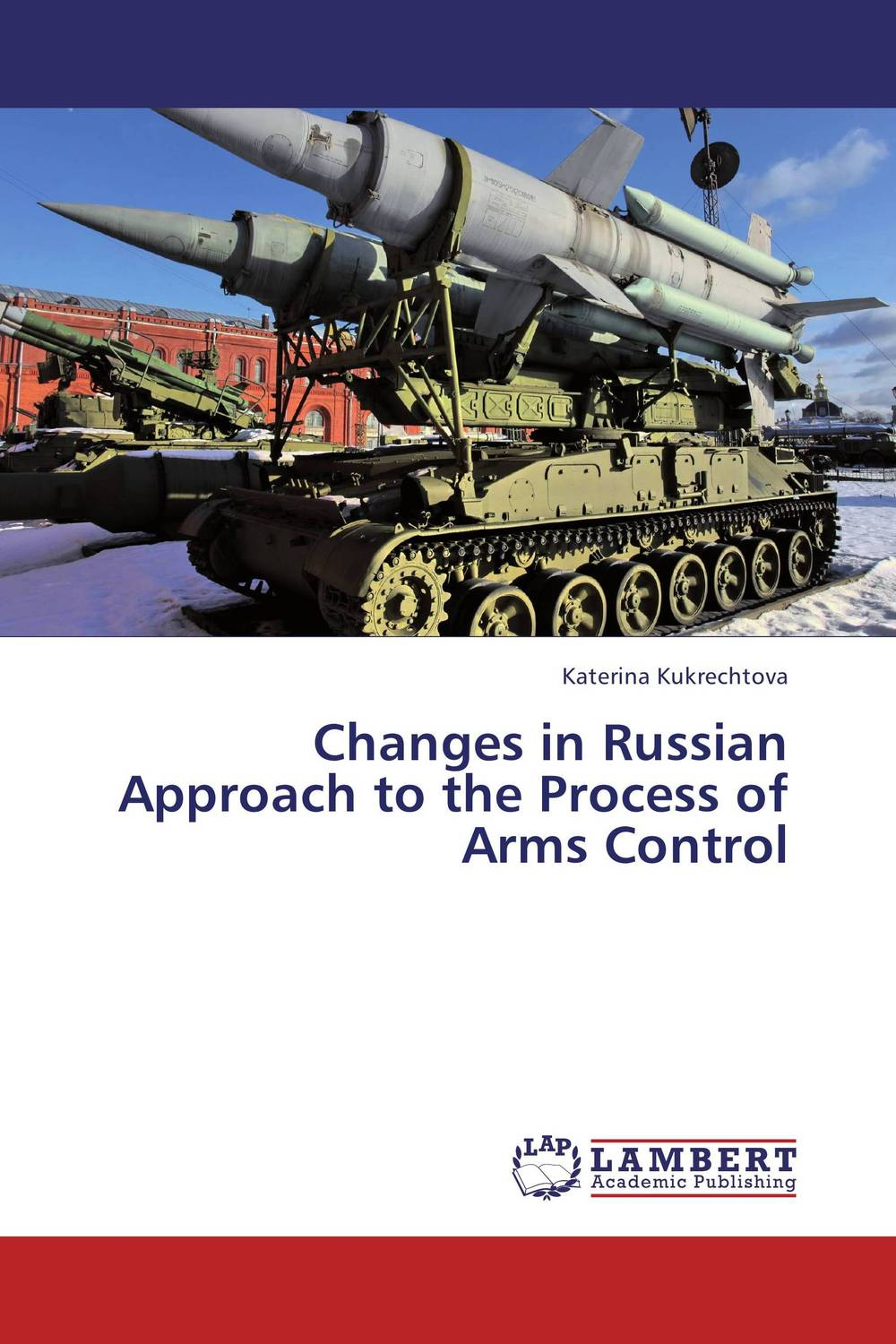 Changes in Russian Approach to the Process of Arms Control presidential nominee will address a gathering