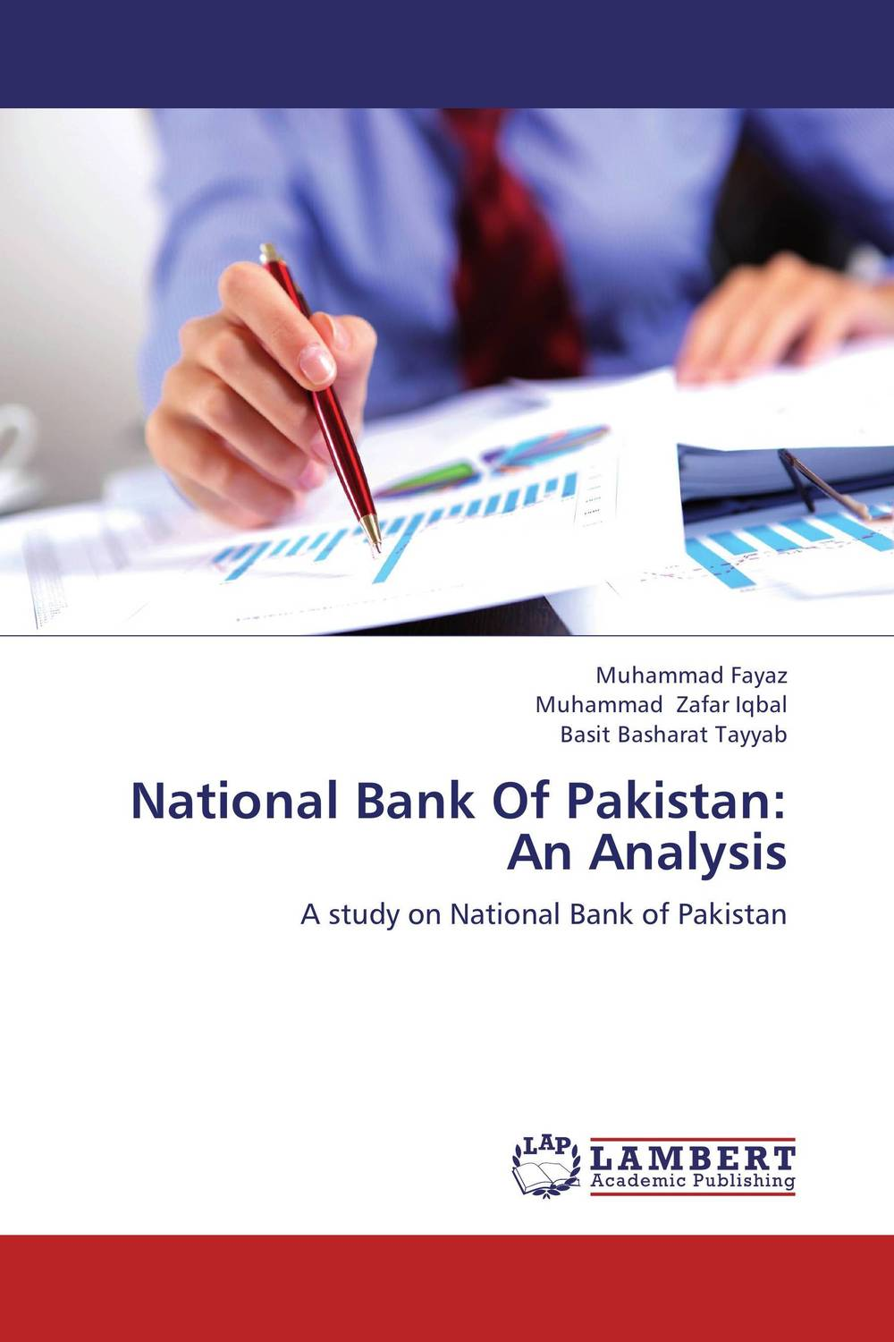 National Bank Of Pakistan: An Analysis financial appraisal and comparative analysis of icici bank ltd