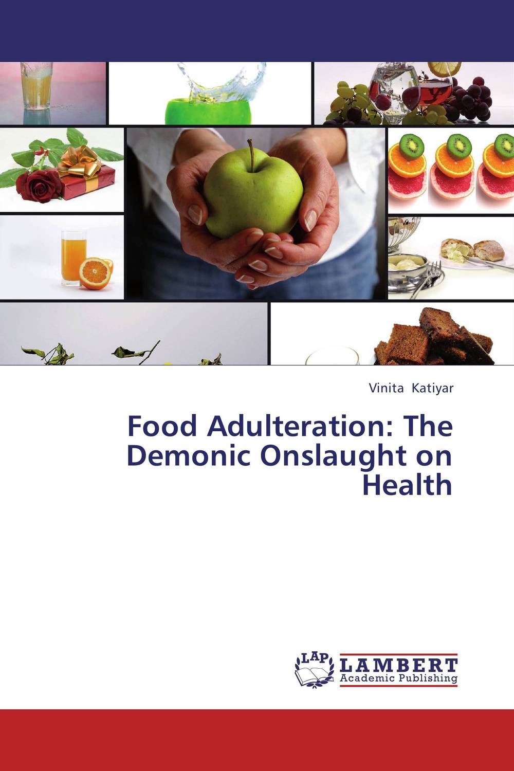 Food Adulteration: The Demonic Onslaught on Health